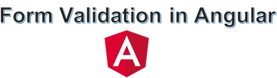 Form Validation in Angular – Step by Step Explanation